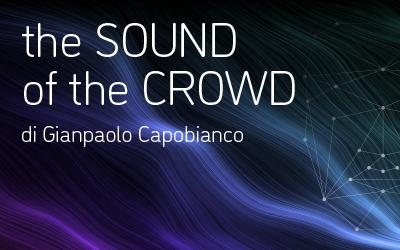 The Sound of the Crowd: la magia visiva e sonora di Gianpaolo Capobianco a #IF2019